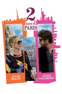 "Poster for the movie ""2 Days in Paris"""