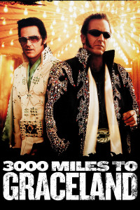"Poster for the movie ""3000 Miles to Graceland"""