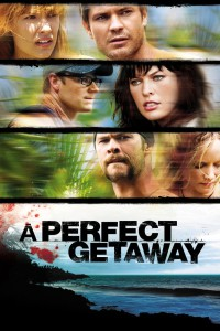 "Poster for the movie ""A Perfect Getaway"""