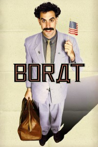 "Poster for the movie ""Borat: Cultural Learnings of America for Make Benefit Glorious Nation of Kazakhstan"""