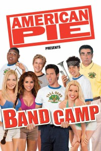 "Poster for the movie ""American Pie Presents: Band Camp"""