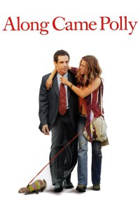 "Poster for the movie ""Along Came Polly"""