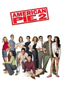 "Poster for the movie ""American Pie 2"""
