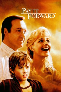"Poster for the movie ""Pay It Forward"""