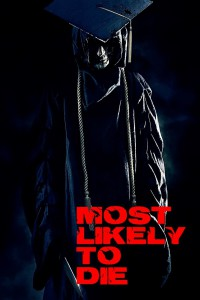 "Poster for the movie ""Most Likely to Die"""