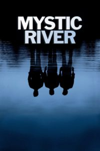 "Poster for the movie ""Mystic River"""