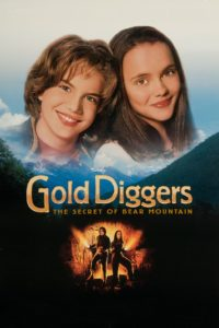 "Poster for the movie ""Gold Diggers: The Secret of Bear Mountain"""