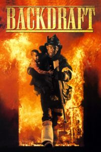 "Poster for the movie ""Backdraft"""