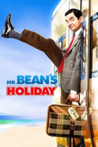 "Poster for the movie ""Mr. Bean's Holiday"""