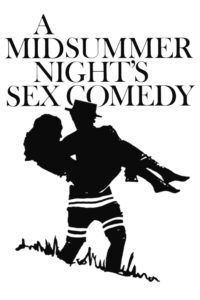 "Poster for the movie ""A Midsummer Night's Sex Comedy"""