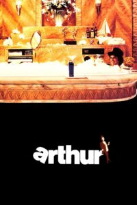"Poster for the movie ""Arthur"""