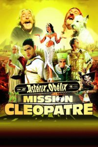 "Poster for the movie ""Asterix & Obelix: Mission Cleopatra"""