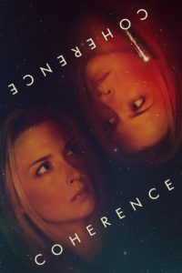"Poster for the movie ""Coherence"""
