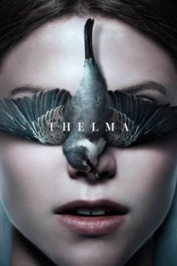"Poster for the movie ""Thelma"""