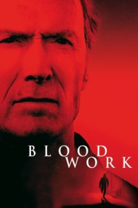 "Poster for the movie ""Blood Work"""