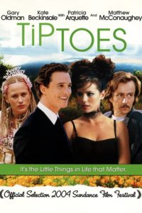 "Poster for the movie ""Tiptoes"""