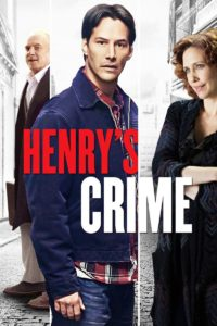 "Poster for the movie ""Henry's Crime"""