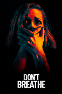 "Poster for the movie ""Don't Breathe"""