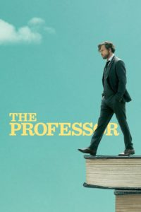 "Poster for the movie ""The Professor"""