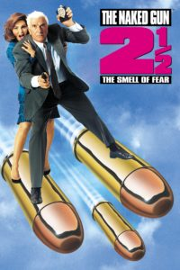 """Poster for the movie """"The Naked Gun 2½: The Smell of Fear"""""""