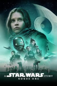 """Poster for the movie """"Rogue One: A Star Wars Story"""""""