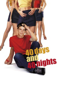 "Poster for the movie ""40 Days and 40 Nights"""