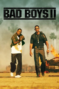 """Poster for the movie """"Bad Boys II"""""""