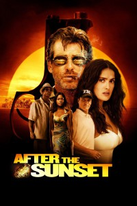 """Poster for the movie """"After the Sunset"""""""