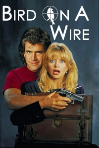 """Poster for the movie """"Bird on a Wire"""""""