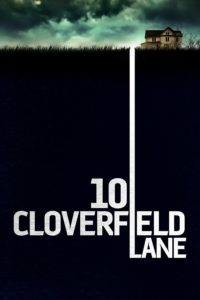"Poster for the movie ""10 Cloverfield Lane"""