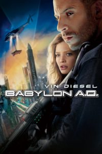 "Poster for the movie ""Babylon A.D."""