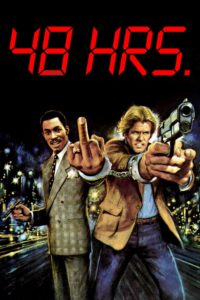 "Poster for the movie ""48 Hrs."""