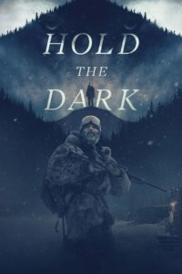 """Poster for the movie """"Hold the Dark"""""""