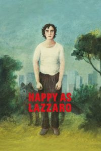 """Poster for the movie """"Happy as Lazzaro"""""""