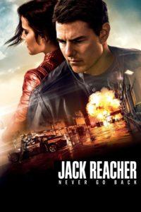 "Poster for the movie ""Jack Reacher: Never Go Back"""