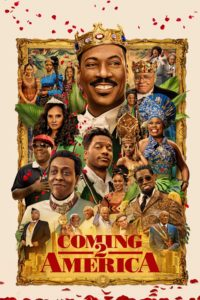 """Poster for the movie """"Coming 2 America"""""""