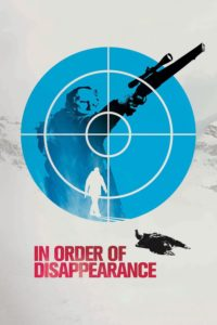 """Poster for the movie """"In Order of Disappearance"""""""